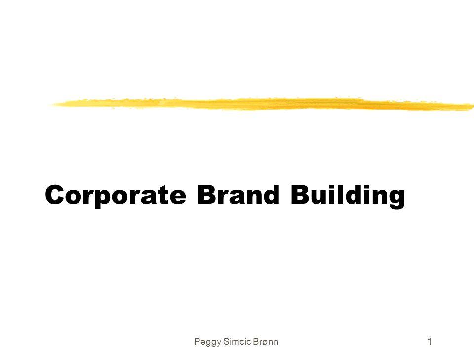 Peggy Simcic Brønn1 Corporate Brand Building