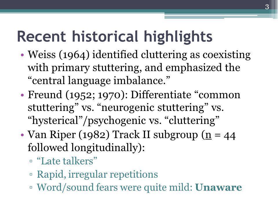 Freund, H.(1952). Studies in the interrelationship between stuttering and cluttering.
