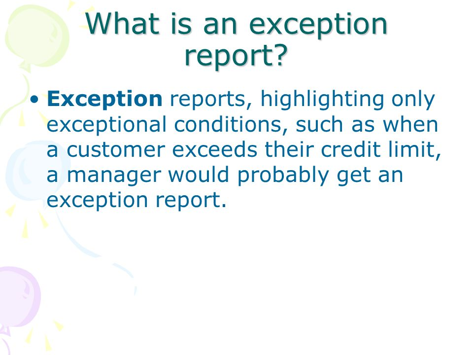 What is an exception report.