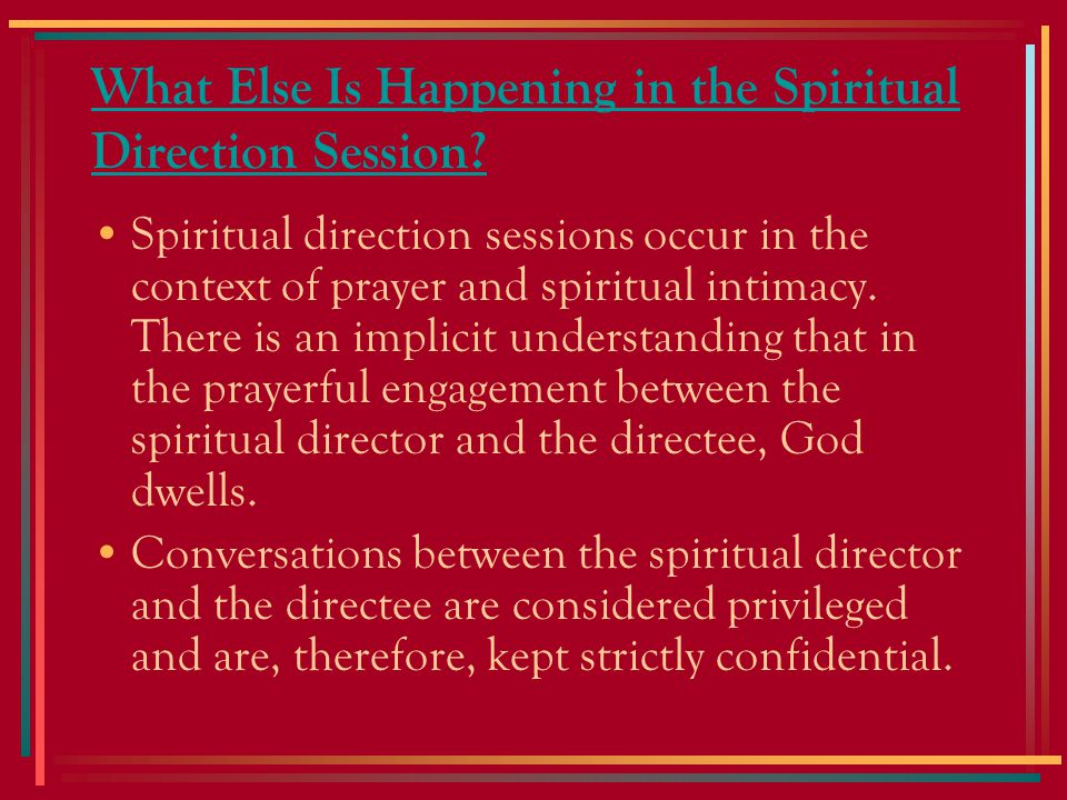 What Else Is Happening in the Spiritual Direction Session.