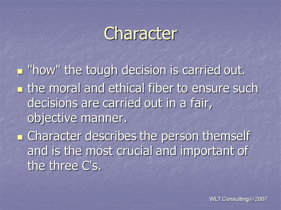 Character how the tough decision is carried out.