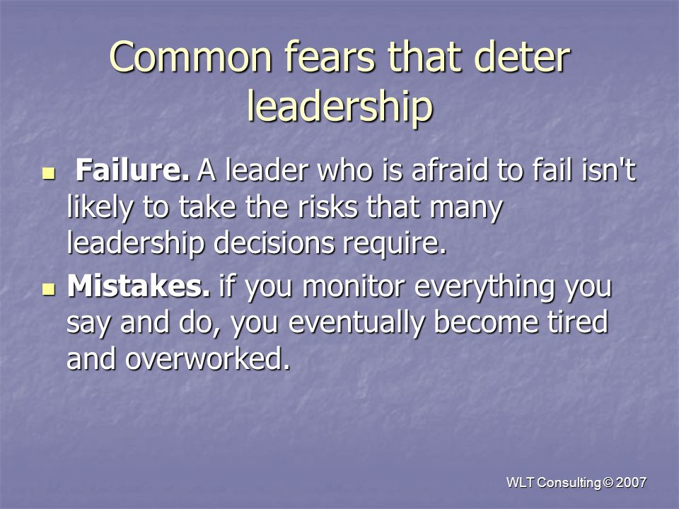 Common fears that deter leadership Failure.