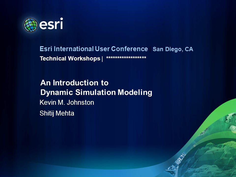 Esri International User Conference | San Diego, CA Technical Workshops | Kevin M.