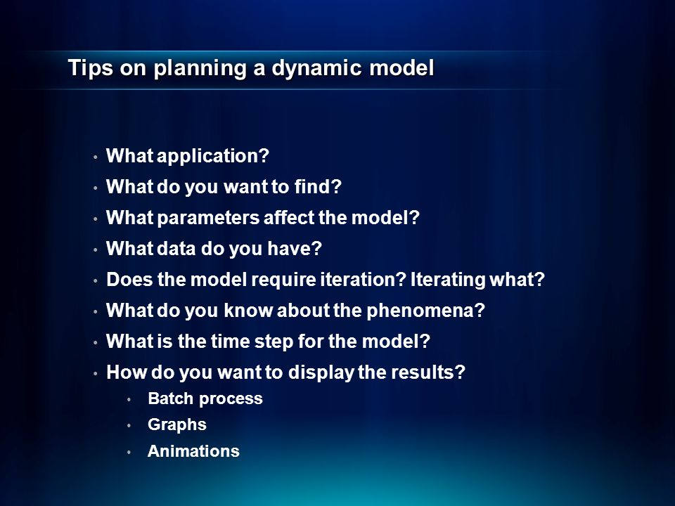 Tips on planning a dynamic model What application.