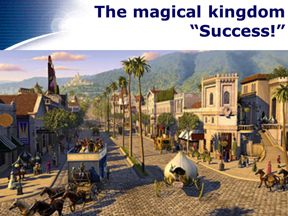 The magical kingdom Success!