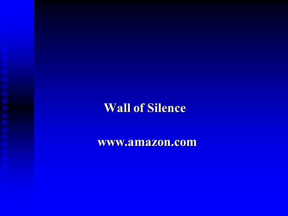 Wall of Silence Wall of Silence www.amazon.com www.amazon.com