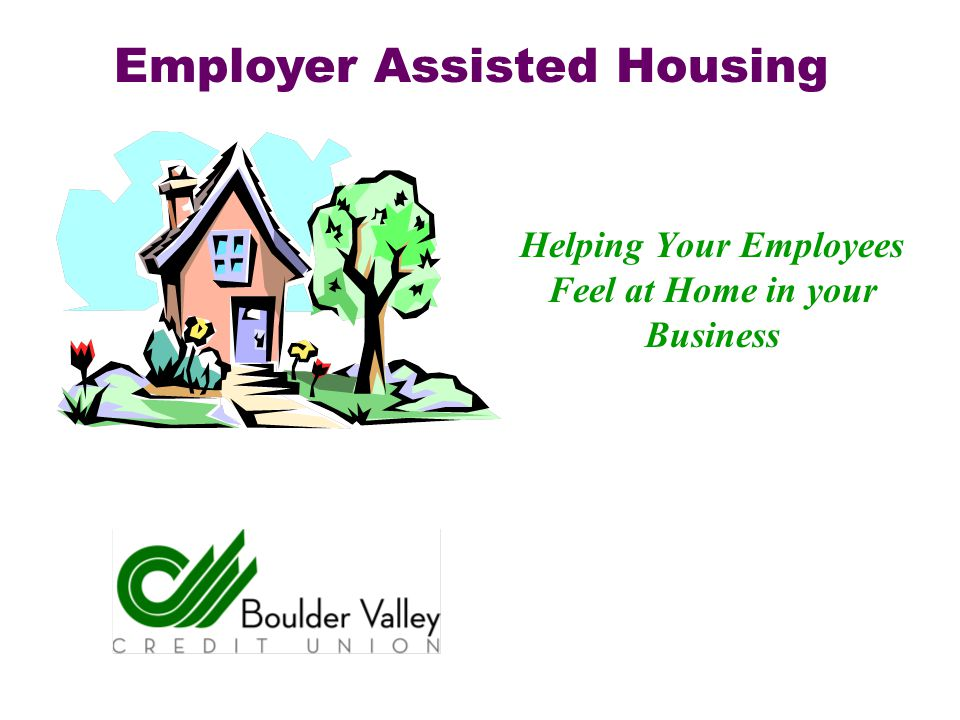 Helping Your Employees Feel at Home in your Business Employer Assisted Housing