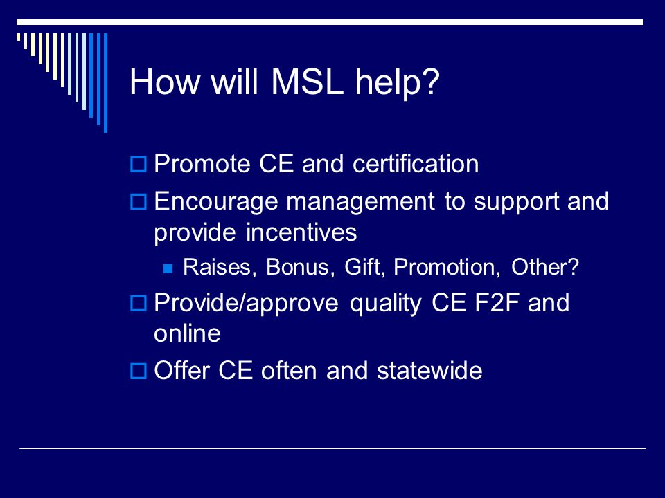 How will MSL help.