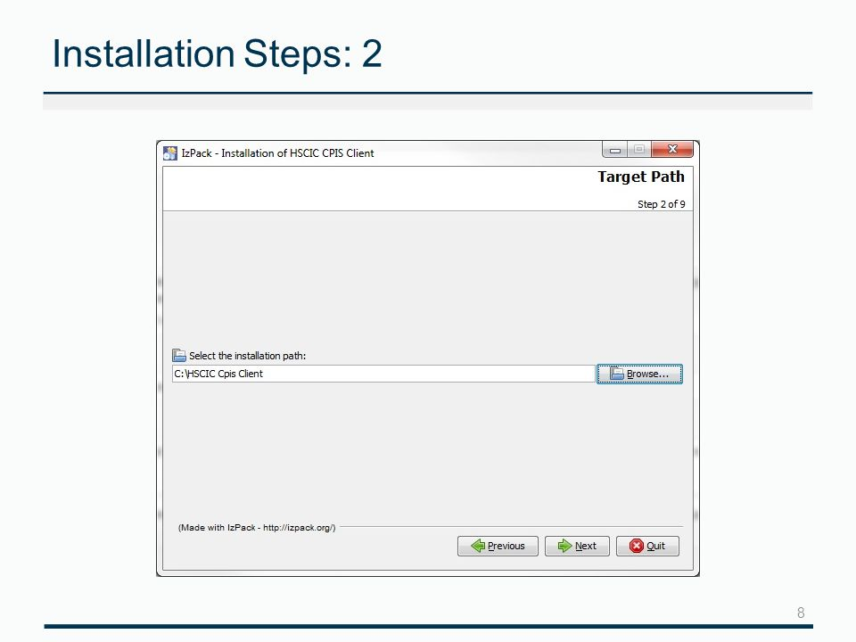 8 Installation Steps: 2