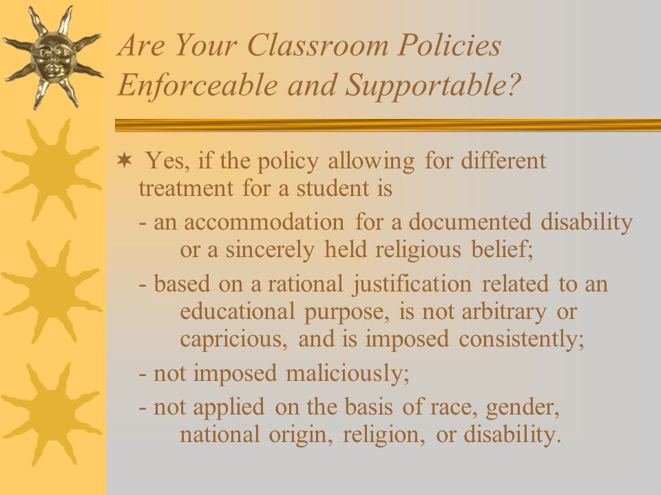 Are Your Classroom Policies Enforceable and Supportable.
