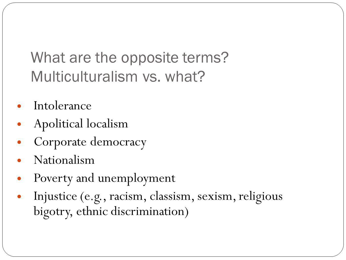 Stakeholders Analysis-- Whose Values are Served.Multiculturalism is......