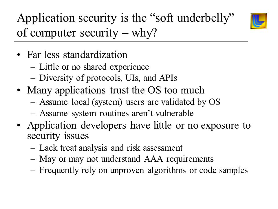 Application security is the soft underbelly of computer security – why.