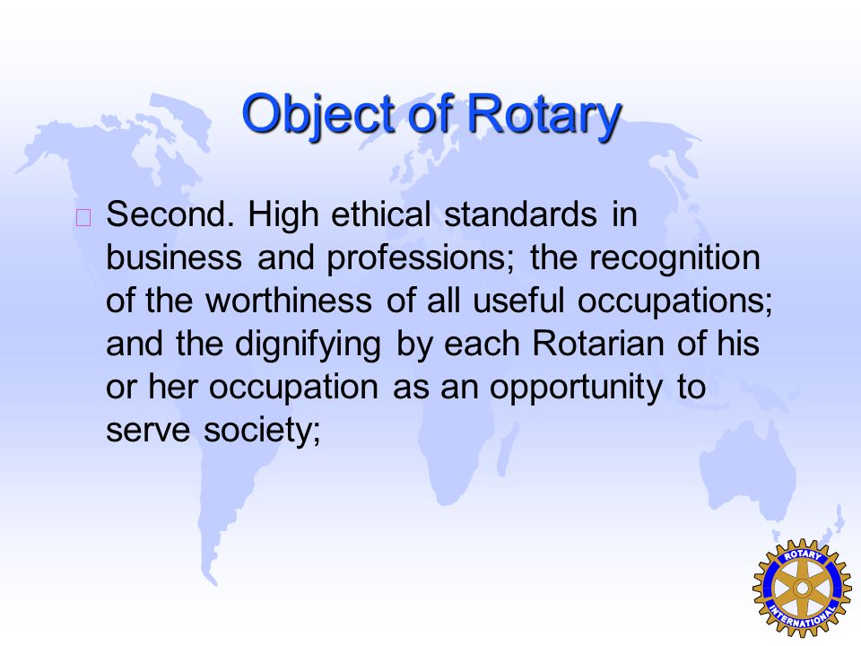 Object of Rotary u Second.