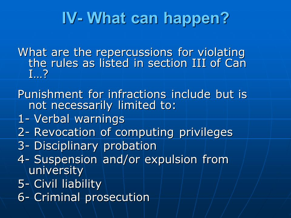 IV- What can happen.