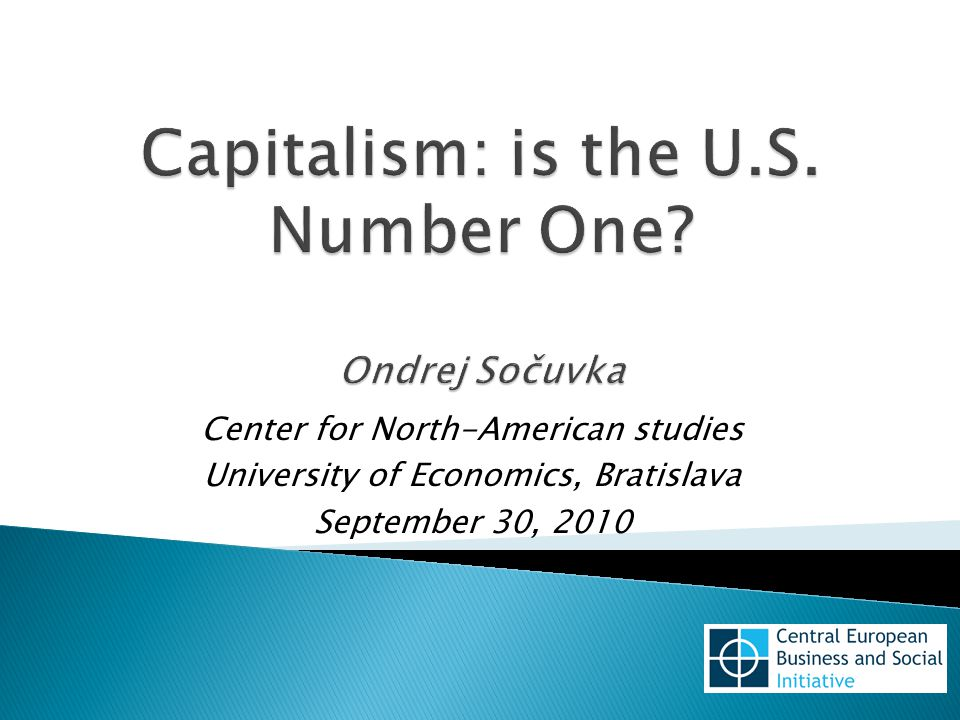 Center for North-American studies University of Economics, Bratislava September 30, 2010