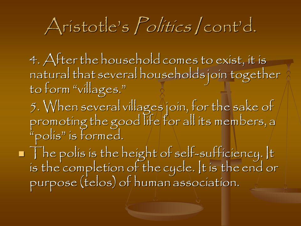 Aristotle's Politics I cont'd. 4.