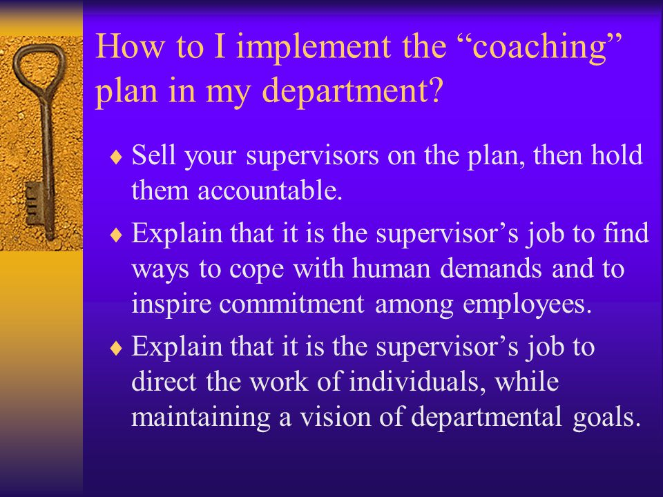 How to I implement the coaching plan in my department.