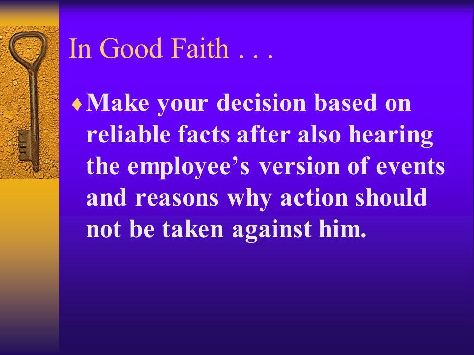 In Good Faith...