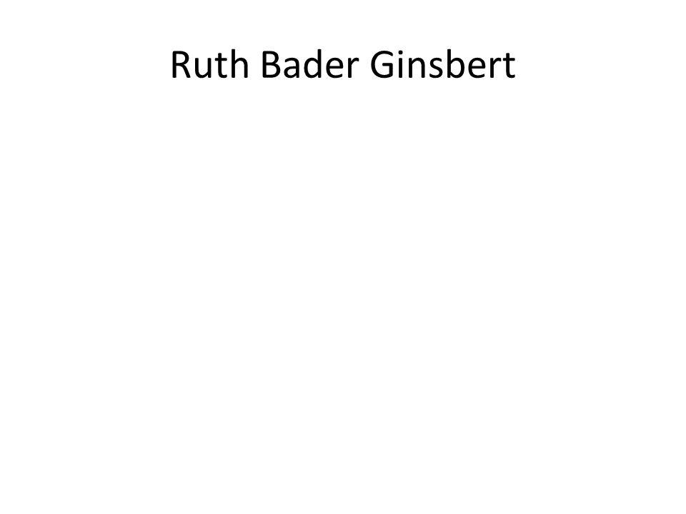Ruth Bader Ginsbert
