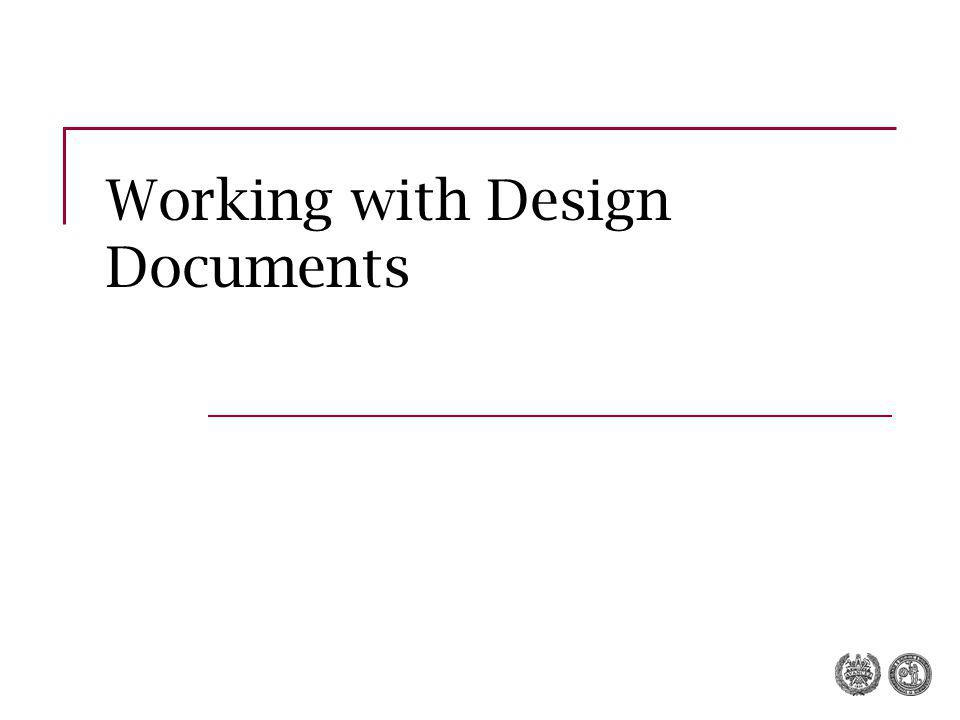 Working with Design Documents
