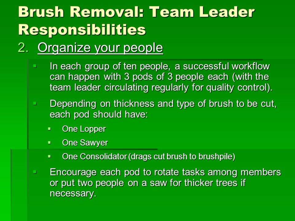 2.Organize your people  In each group of ten people, a successful workflow can happen with 3 pods of 3 people each (with the team leader circulating regularly for quality control).