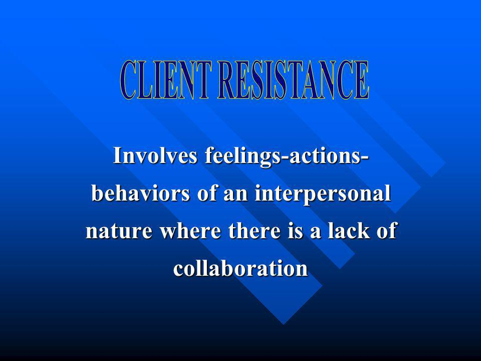 Involves feelings-actions- behaviors of an interpersonal nature where there is a lack of collaboration