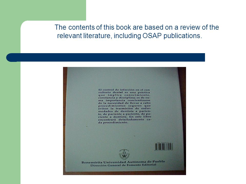 The contents of this book are based on a review of the relevant literature, including OSAP publications.