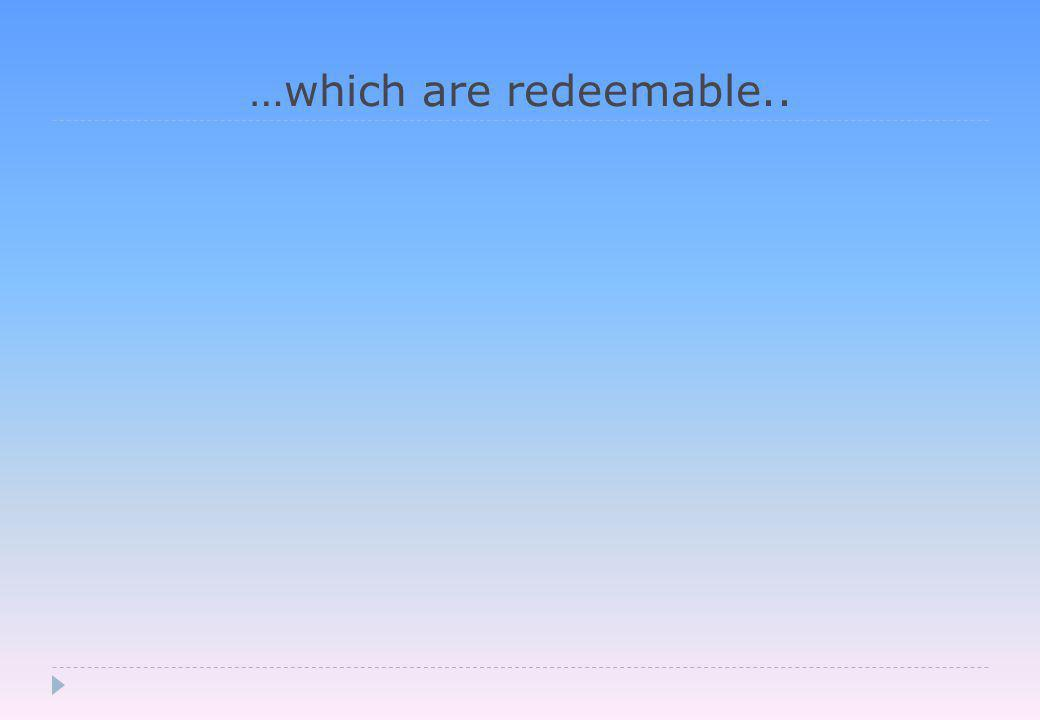 …which are redeemable..