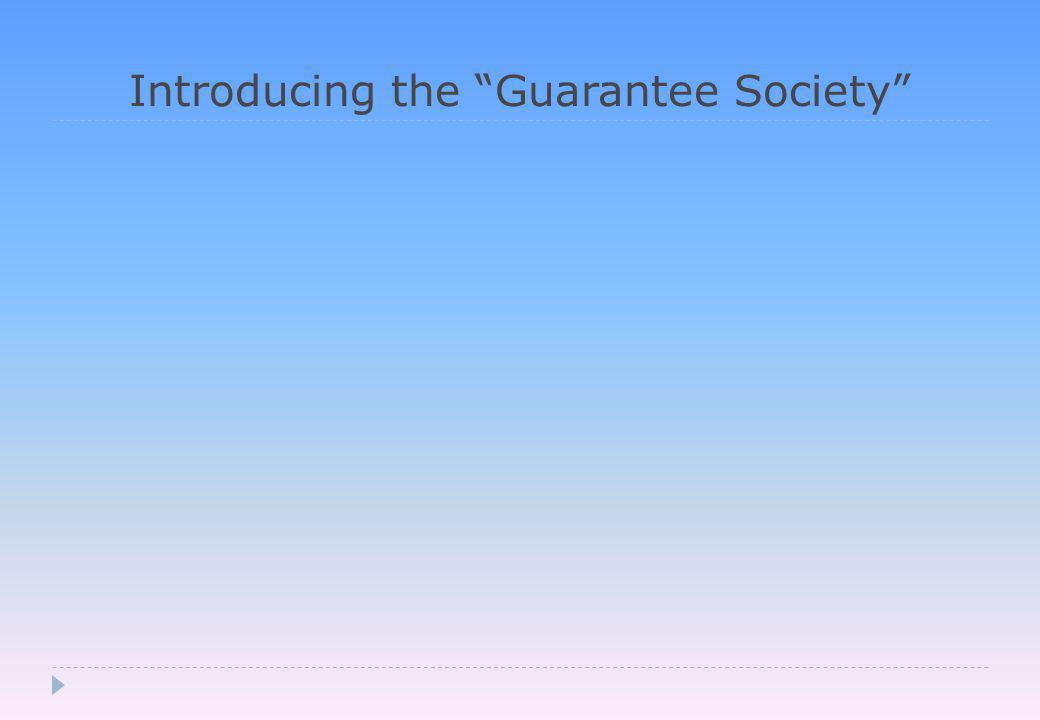 Introducing the Guarantee Society