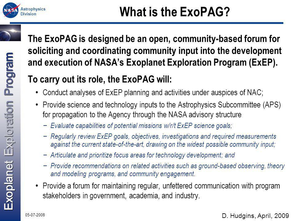 Astrophysics Division 05-07-2008 What is the ExoPAG.
