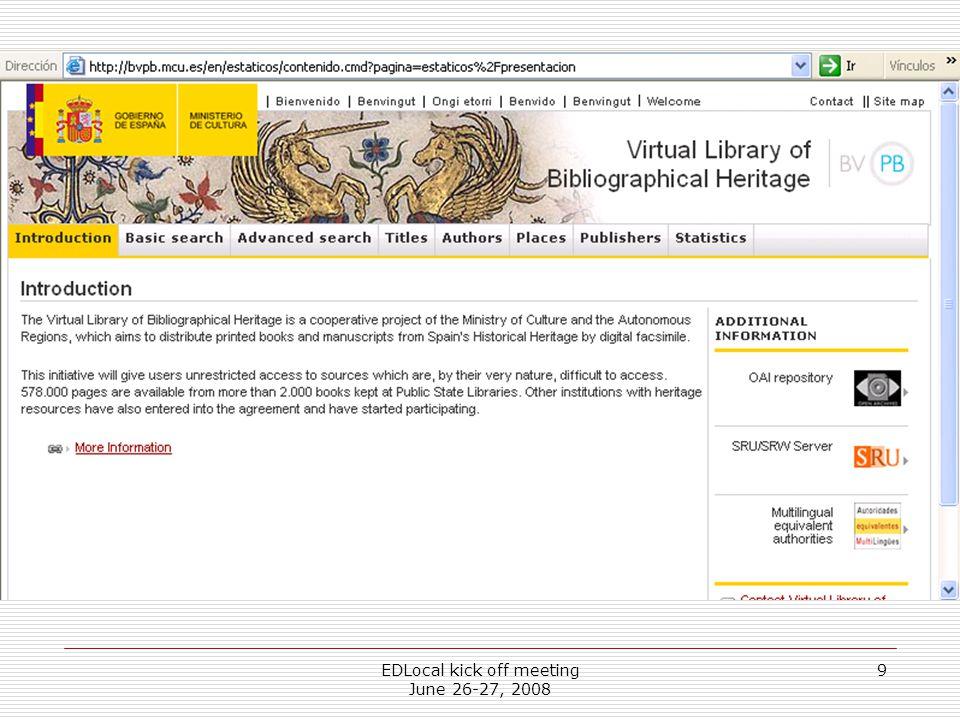 EDLocal kick off meeting June 26-27, 2008 9