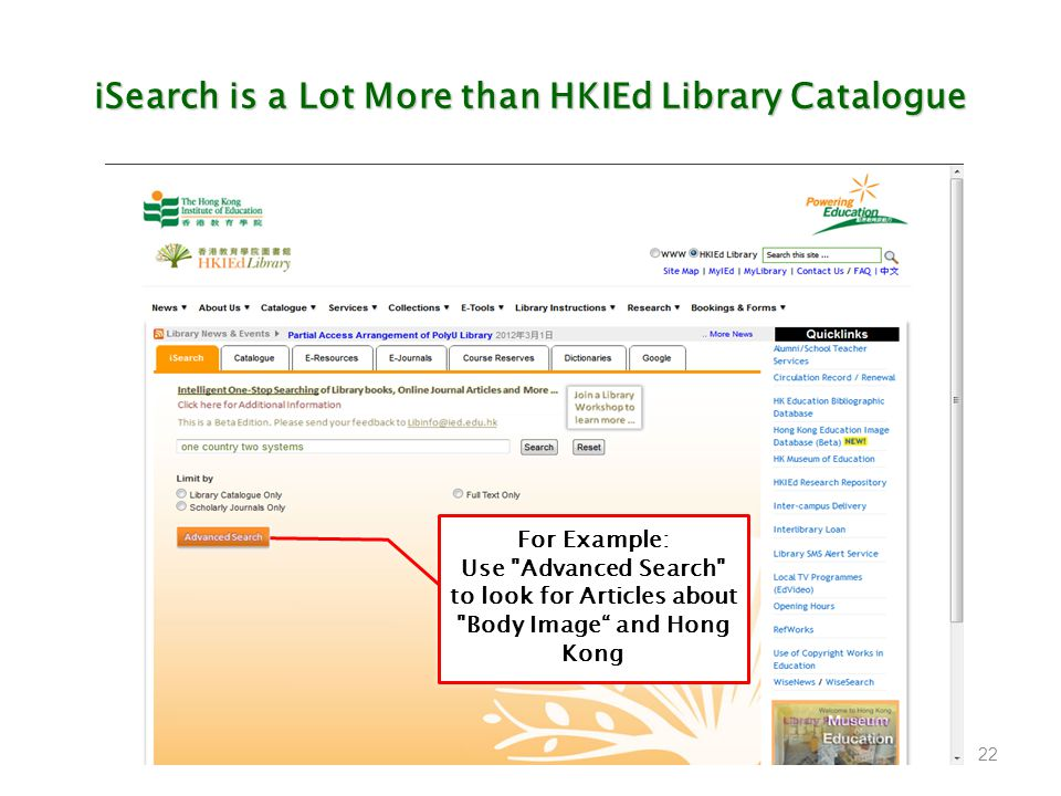 iSearch is a Lot More than HKIEd Library Catalogue 22 For Example: Use