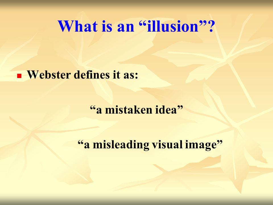 Illusions!!!