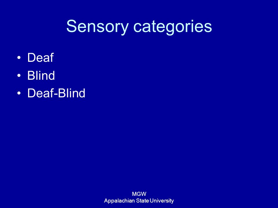 MGW Appalachian State University Sensory categories Deaf Blind Deaf-Blind
