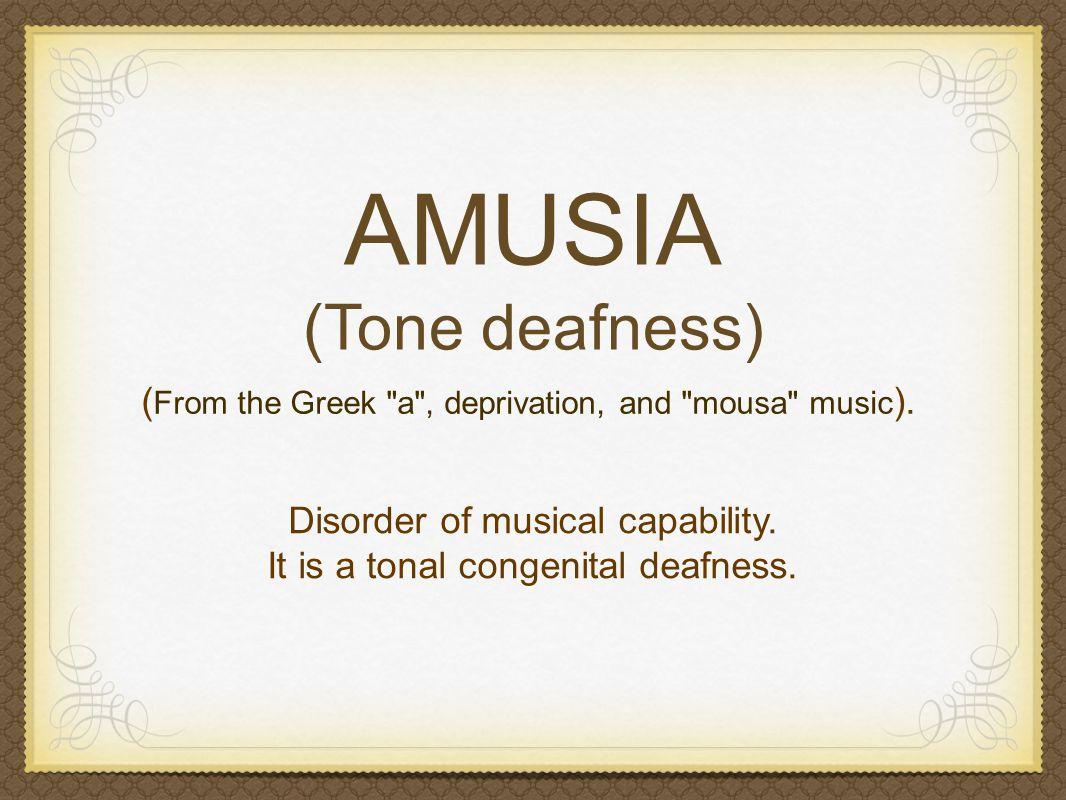 But... AMUSIA