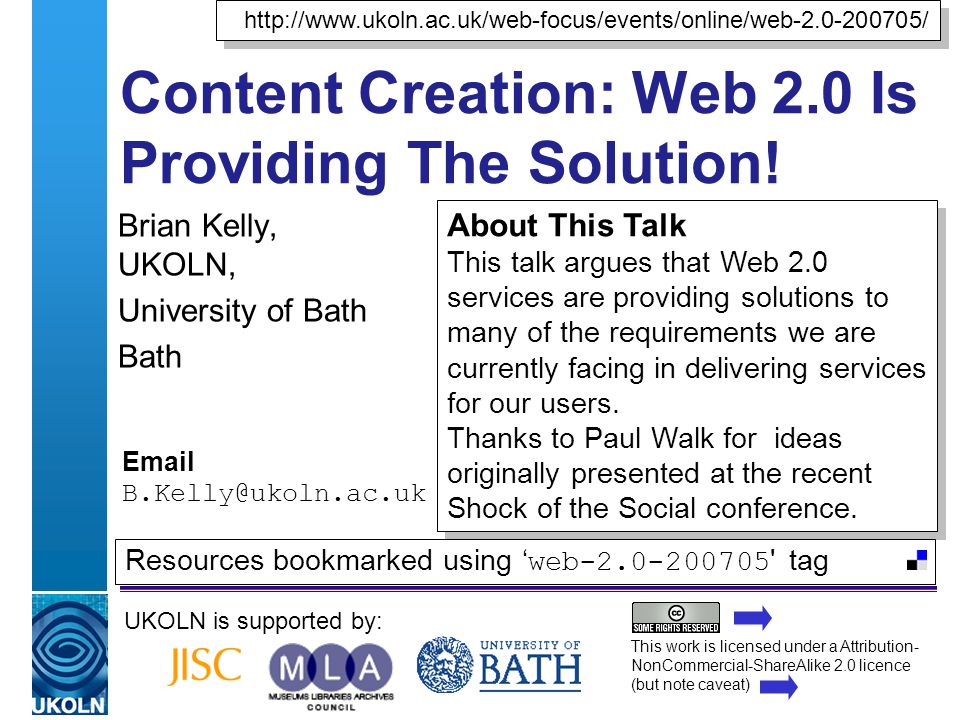 A centre of expertise in digital information managementwww.ukoln.ac.uk Content Creation: Web 2.0 Is Providing The Solution.