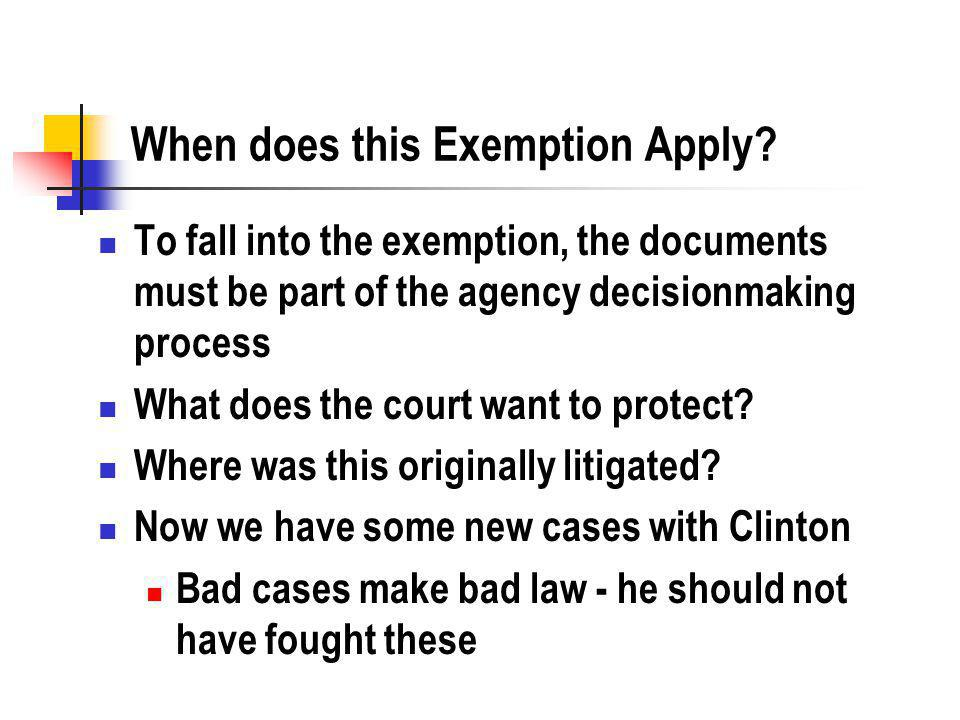 When does this Exemption Apply.