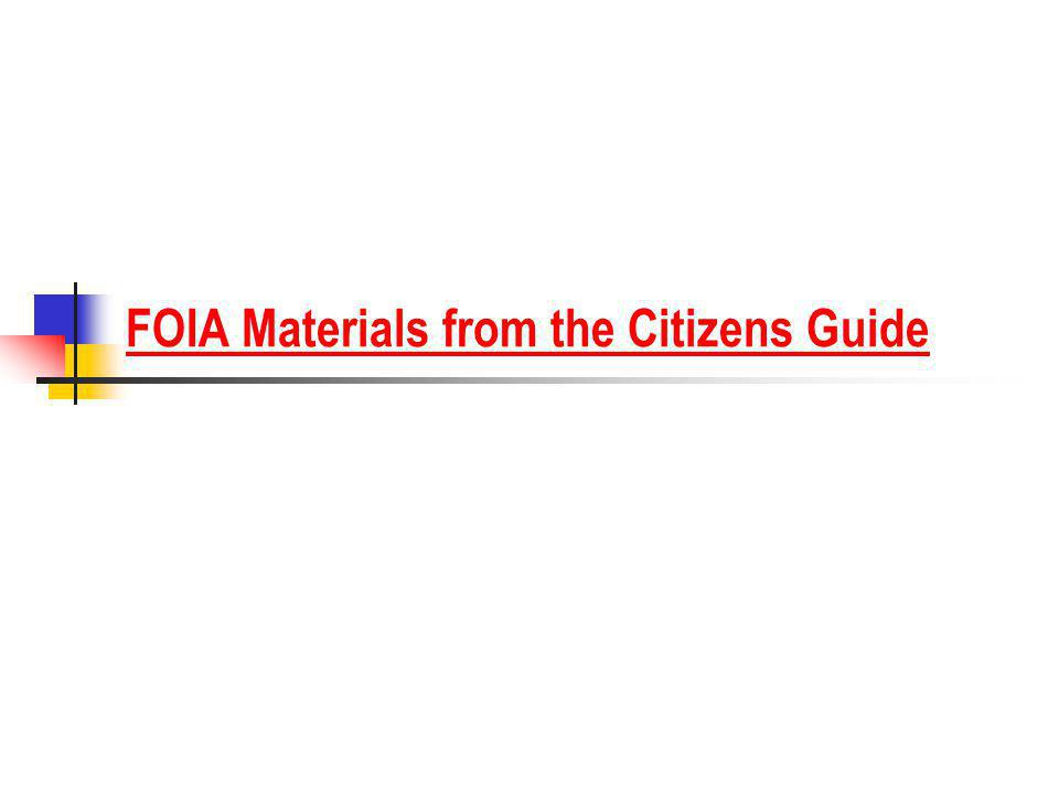 FOIA Materials from the Citizens Guide