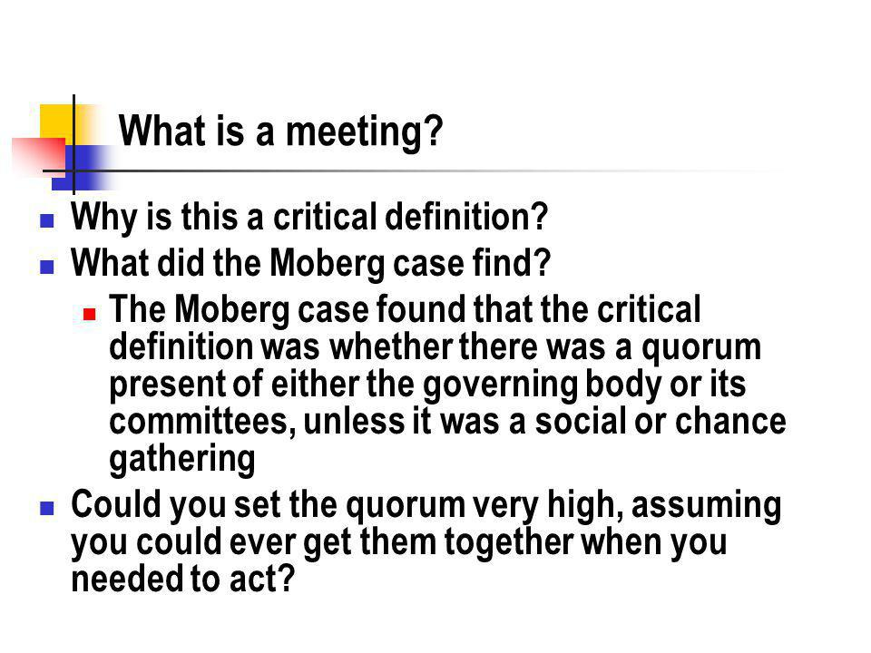 What is a meeting. Why is this a critical definition.