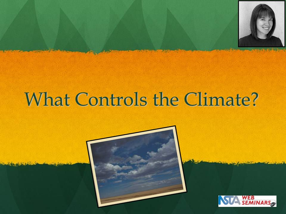 What Controls the Climate