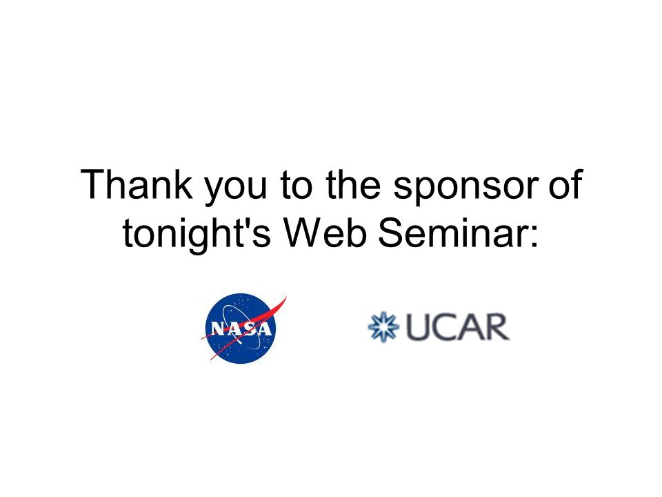 Thank you to the sponsor of tonight s Web Seminar:
