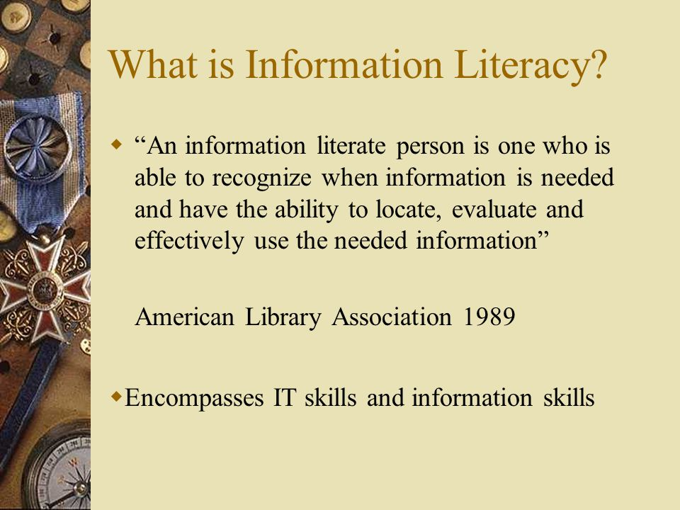 What is Information Literacy.
