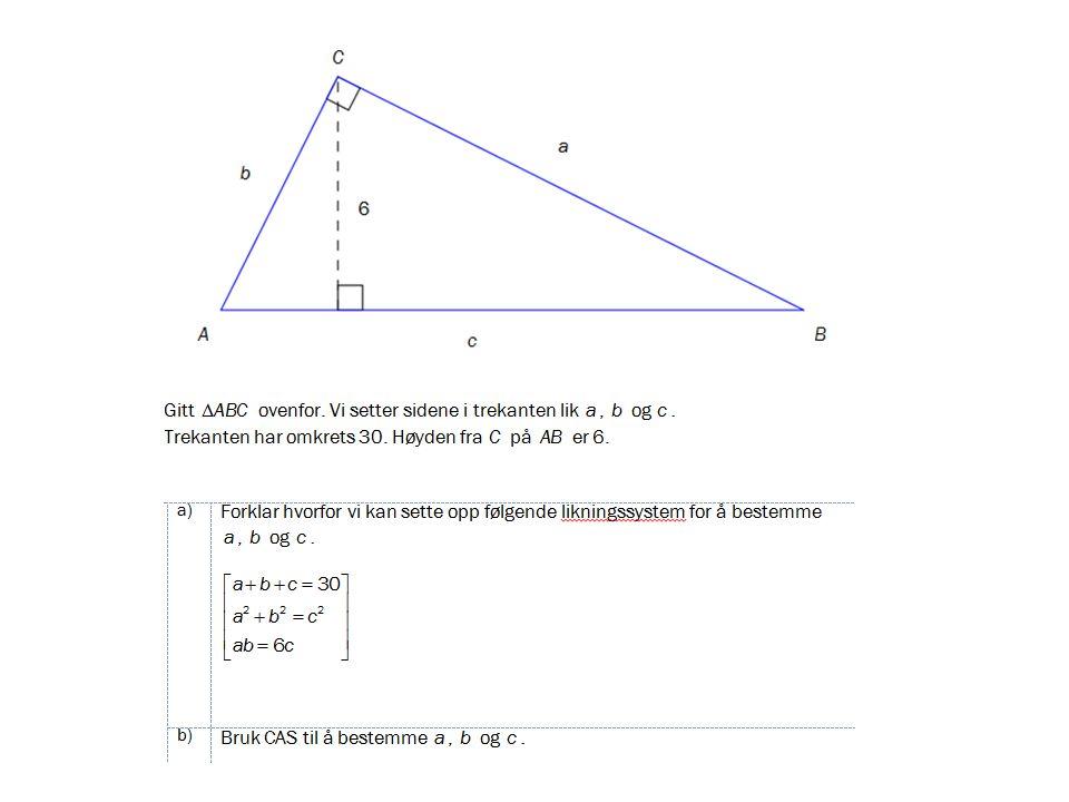 b) Jeg skrev likningene inn i CAS-delen i GeoGebra.