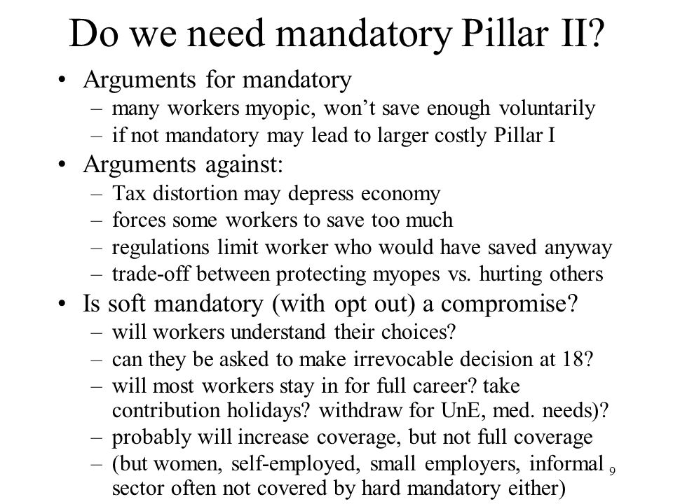 9 Do we need mandatory Pillar II.