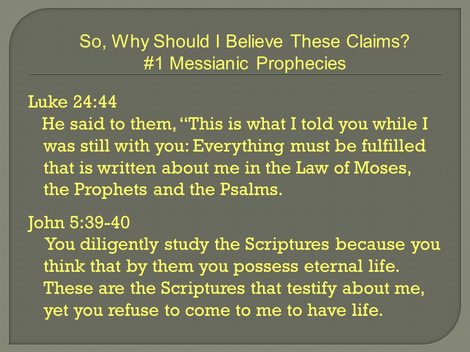 Question #1: How do I know these prophecies were written hundreds of years before the events.