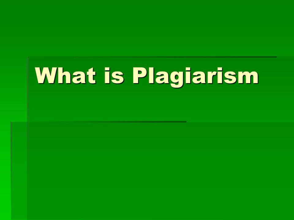 Definition:  Plagiarize: to steal and pass off (the ideas or words of another) as one s own : use (a created production) without crediting the source vi: to commit literary theft: present as new and original an idea or product derived from an existing source - pla·gia·riz·er n  FROM: Webster s New Collegiate Dictionary 9th ed, (Springfield, Ma: Merriam 1981, p.