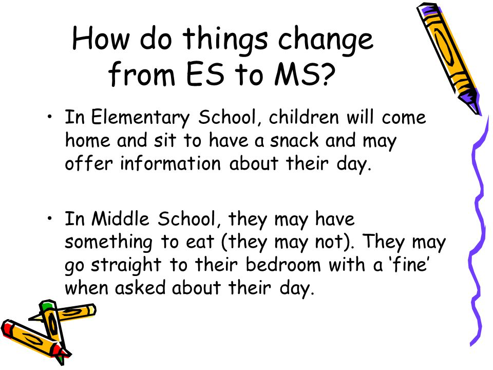 How do things change from ES to MS.