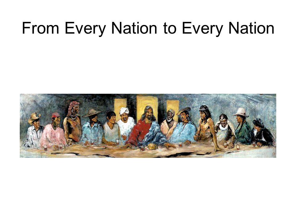 From Every Nation to Every Nation