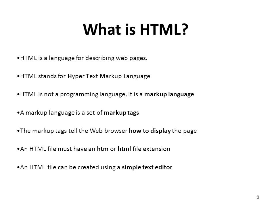 What is HTML.HTML is a language for describing web pages.