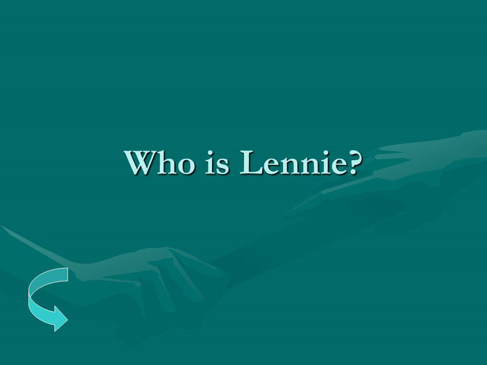 Who is Lennie